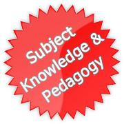 Subject Knowledge and Pedagogy